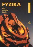 Fyzika pro střední školy, 1. díl (kniha + CD) - Oldřich Lepil