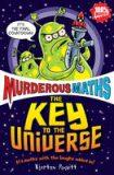 Murderous Maths Key to Univers - Kjartan Poskitt