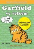 Garfield ve velkém - Jim Davis