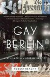 Gay Berlin - Robert Beachy
