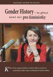 Gender History - Petr Vorel,  Karel Rýdl, ...