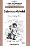 Jací jsou, k čemu jsou předurčeni a kam míří nositelé jména Gabriela a Gabriel - Robert Altman