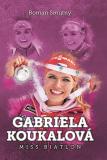 Gabriela Koukalová: miss biatlon - Roman Smutný