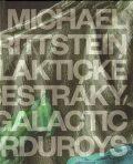 Galaktické manšestráky / Galactic Corduroys - Michael Rittstein