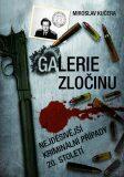 Galerie zločinu - Miroslav Kučera