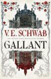 Gallant - Victoria Schwabová