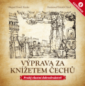 Gamebook: Výprava za knížetem Čechů - David Bimka