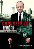 Gangster Ka: Afričan - Jaroslav Kmenta