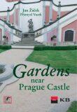 Gardens near Prague Castle - Jan Žáček,  Přemysl Vacek, ...