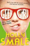 Geek Girl: All That Glitters - Holly Smale