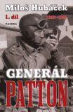 Generál Patton - 1. díl - Miloš Hubáček