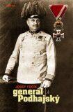 Generál Podhajský - Josef Fučík