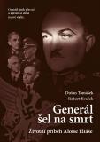 Generál šel na smrt-2.vyd. - Robert Kvaček, ...