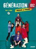 Génération B2: Livre + Cahier + CD MP3 + DVD - Baracco Carla, Giachino Luca