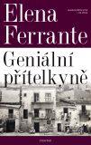 Geniální přítelkyně - Elena Ferrante