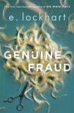 Genuine Fraud - E. Lockhartová