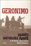 Geronimo. Paměti náčelníka Apačů - S.M. Barrett, ...
