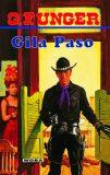 Gila Paso - G. F. Unger