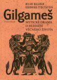 Gilgameš - Milan Balabán, ...