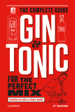 Gin & Tonic: The Complete Guide for the Perfect Mix - Isabel Boons, ...