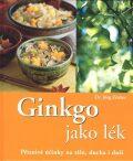Ginkgo jako lék - Jörg Zittlau