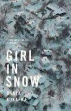 Girl in Snow - Danya Kukafka