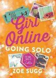 Girl Online: Going Solo - Zoe Sugg