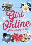 Girl Online Láska blogerská - Zoe Sugg