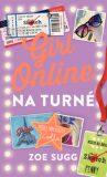 Girl Online na turné (slovensky) - Zoe Sugg