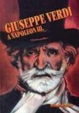 Giuseppe Verdi a Napol.III.+CD - Stanislav Wintr