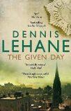 Given Day - Dennis Lehane