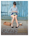 Gizzi's Healthy Appetite: Food to nourish the body and feed the soul - Erskine