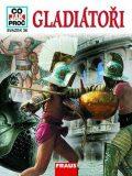 Gladiátoři - Junkelmann Marcus Dr.