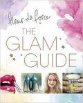 Glam Guide - Fleur de Force