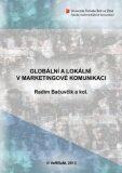 Globální a lokální v marketingové komunikaci - Radim Bačuvčík