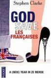 God save les francais - Stephen Clarke