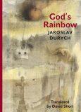 God's Rainbow - Jaroslav Durych
