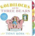 Goldilocks And The Three Bears - Tony Ross