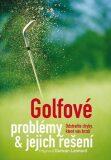 Golfové problémy a jejich řešení - Duncan Lennard