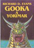 Gooka a Yorimar - Richard D. Evans