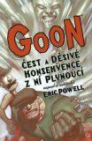 Goon 4 - Čest a děsivé konsekvence z ní plynoucí - Eric Powel