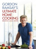 Gordon Ramsay´s Ultimate Home Cooking (anglicky) - Gordon Ramsay
