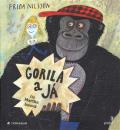 Gorila a já - Frida Nilsson