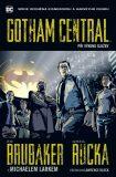 Gotham Central 1: Při výkonu služby - Ed Brubaker, Greg Rucka