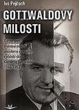 Gottwaldovy milosti - Ivo Pejčoch
