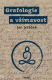 Grafologie a všímavost - Jan Jeřábek