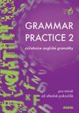 Grammar Practice 2 - cvičebnice anglické gramatiky - Juraj Belán