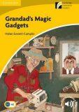 Grandad´s Magic Gadgets Level 2 Elementary/Lower-intermediate - Helen Everett-Camplin