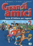 Grandi amici - 2 Libro dello studente - Günter Gerngross