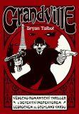 Grandville 1 - Bryan Talbot